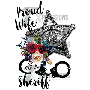 Proud wife of a sheriff - 3T Xpressions