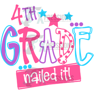 4th Grade Nailed It Girl - 3T Xpressions