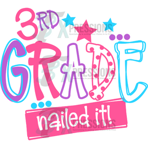 3rd Grade Nailed It Girl - 3T Xpressions
