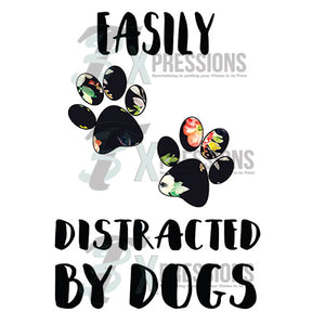 Easily Distracted by dogs - 3T Xpressions