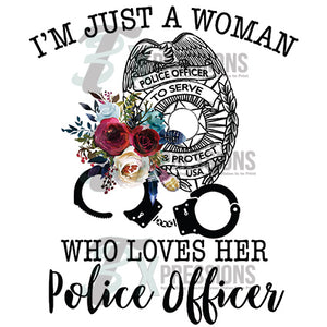 Just a woman who loves her police officer