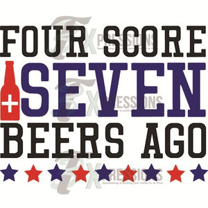 Four scores and seven beers ago - 3T Xpressions
