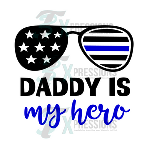 Dadd is my hero police - 3T Xpressions