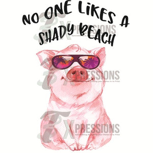 No one likes a shady beach Pig