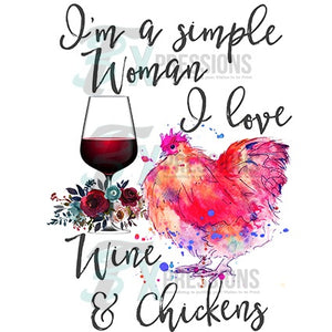 I love wine and chickens