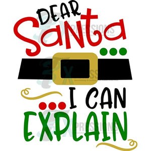Dear Santa I can explain - 3T Xpressions