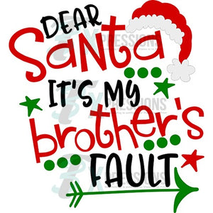 Dear Santa, it's my brothers fault - 3T Xpressions