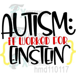 Autism, It worked for Einstein