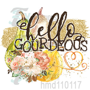 Hello Gordeous