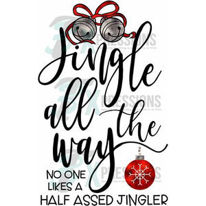 Jingle All the Way, No one Likes