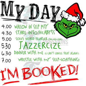 My Day, Grinch