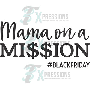 Mama on a Mission, Black Friday