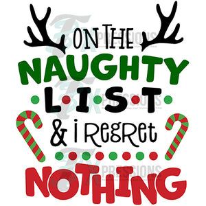 I regret nothing on the Naughty List