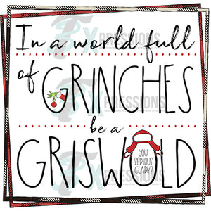 World of Grinches Be a Griswold