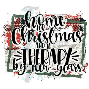 Home For Christmas And In Therapy By New Years