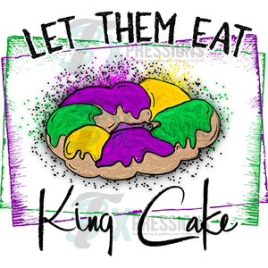 Let Them Eat the King Cake, Mardi Gras
