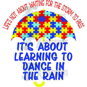 Autism Dancing In The Rain - 3T Xpressions
