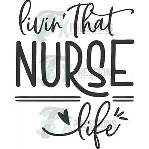 Living That Nurse Life