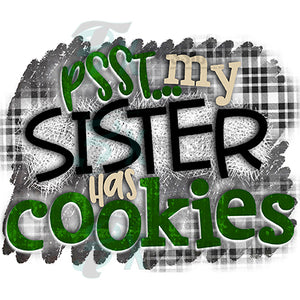 HTV Psst My Sister Has Cookies BOY PRINTABLE