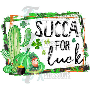 Succa for Luck