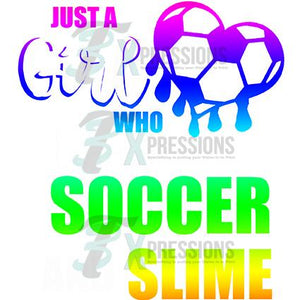Just a Girl who loves soccer and slime