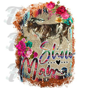 Goat Show Mom, Serape background