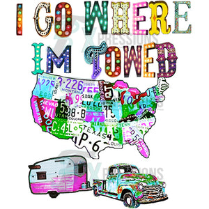 I Go Where I'm Towed