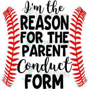 I'm the Reason for the Parent Conudct Form