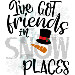 I've got friends in snow places
