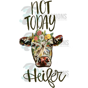 Not Today Heifer water color Cow