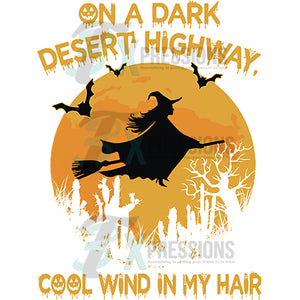 On A Dark Desert Highway with Wind in my Hair