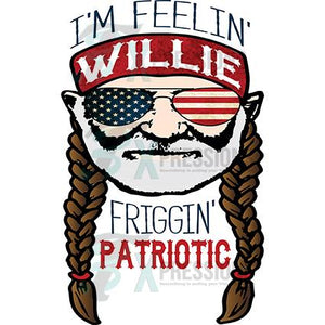 Feelin' Willie  Friggin Patriotic