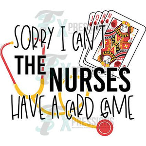 Sorry I can't the Nurses have a game