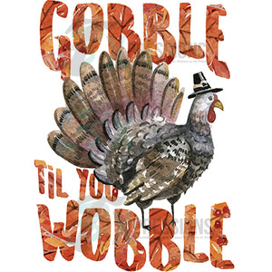 Gobble till you Wobble