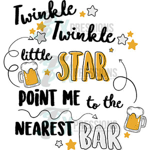 Twinkle Twinkle Little Star Point me to the Nearest Bar