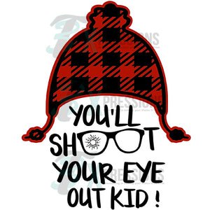 You'll Shoot Your Eye Out Kid Buffalo Plaid Hat