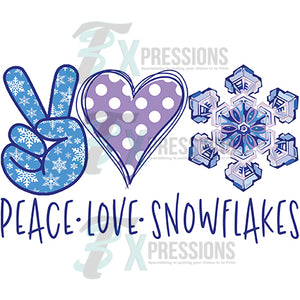 Peace Love Snowflakes