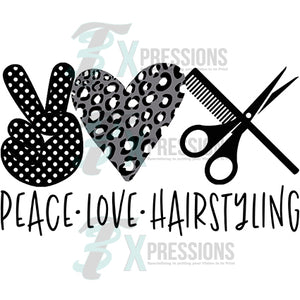 Peace Love Hairstylist Black, White, Gray