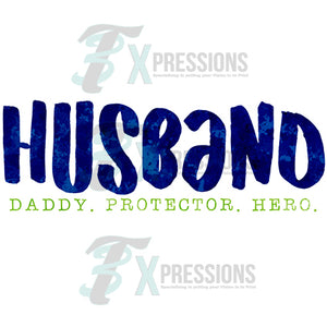 Husband, Daddy Protector