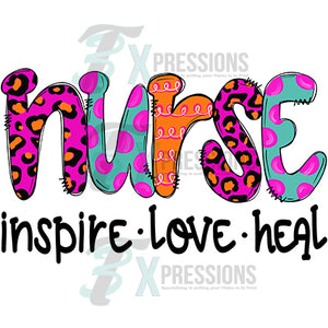 Nurse inspire love heal