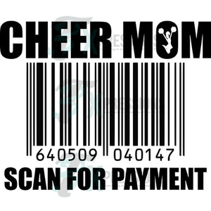 Cheer mom scan for payment