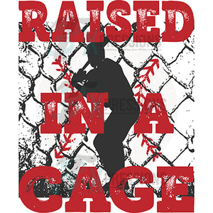 Raised in a Cage