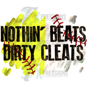 Softball and Baseball Nothing Beats Dirty Cleats