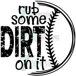 Rub Some Dirt