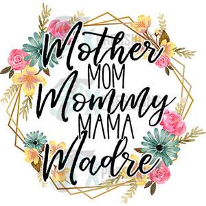 Mother Mom Mommy Madre, floral wreath