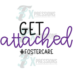 Get Attached #Fostercare