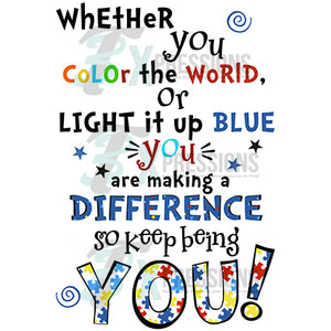 Wehther you color the world or light it up blue, suicide awareness