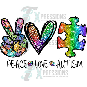 Peace Love Autism Glitter