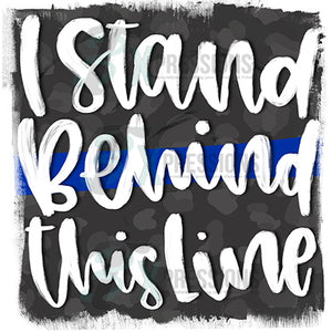 I Stand Behind This Line blue line