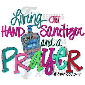 Living on Hand Sanitizer and a Prayer